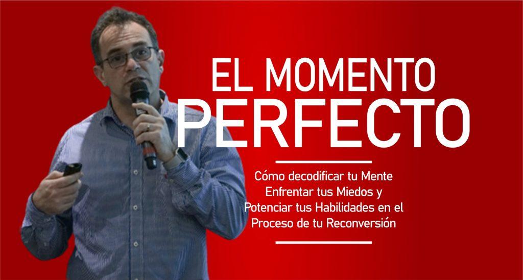el momento perfecto